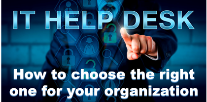 How to choose the right Help Desk